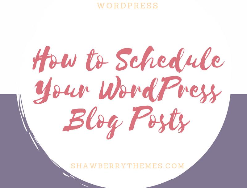 How to schedule your WordPress blog posts